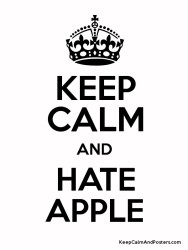 Keep Calm Hate Apple